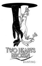 Two hearts broken  by rannnnn21_