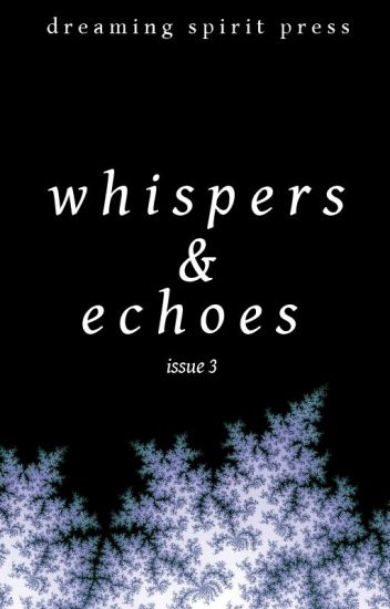 Whispers and Echoes Issue 3