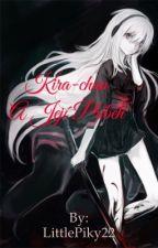 Kira-chan a její příběh by LittlePiky22