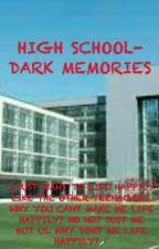 DARK MEMORIES [✔] by irahhh9203