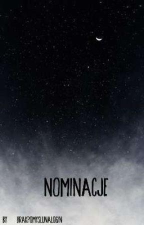 Nominacje 🏷 by BrakPomysluNaLogin