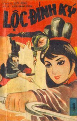 Đọc truyện Lộc Đỉnh Ký - Bản dịch cũ 1972 - NXB Đông Phương, VNCH