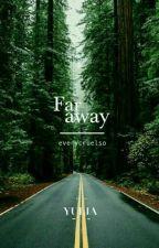 Far Away by AcityaMajeng