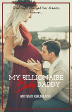 My Billionaire Baby Daddy by XGirlinBlackX