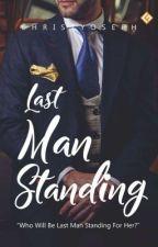 Last Man Standing (#1 ACKLES) [SUDAH TERBIT]✔️ by christyoseph