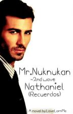 Mr. Nuknukan Series ~ 2nd Wave   NATHANIEL (Recuerdos) by LoveLornMe