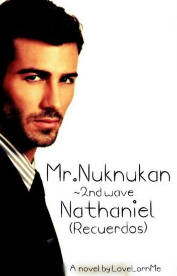 Mr. Nuknukan Series ~ 2nd Wave   NATHANIEL (Recuerdos)