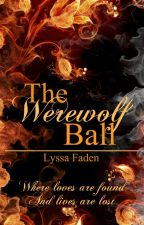 The Werewolf Ball (BoyxBoyxBoy) by SeikaPhoenix