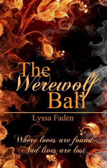 The Werewolf Ball (BoyxBoyxBoy)