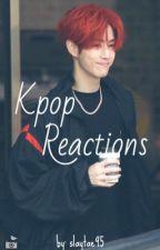 Kpop Reactions by slaytae95
