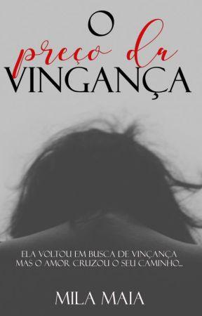 O preço da vingança by autoramilamaia