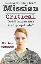 Mission Critical by LouVendetti