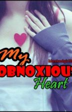 My Obnoxious Heart by maskedgirl02