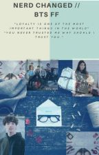 Nerd changed // Bts FF by army80