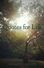 Quotes for Life by nanagahewawasam