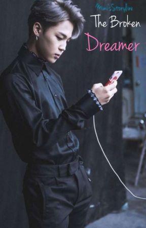 The Broken Dreamer by syxmmyn