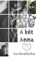 A két Anna by CaminaHunter
