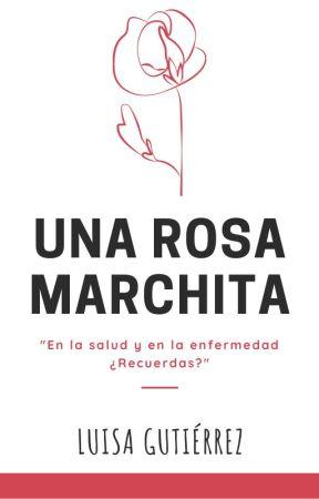 Una Rosa Marchita. by GutierrezLuisa_
