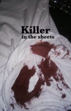 Killer in the sheets by x26899