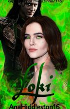 Loki: O Deus Da Trapaça Parte 1 by AnaHiddleston16