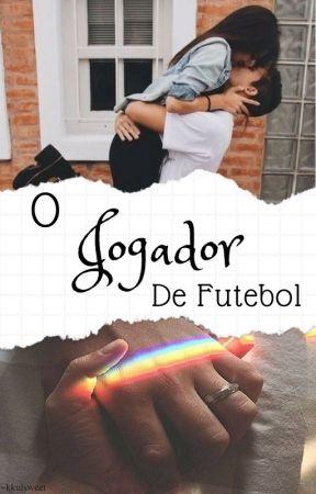 O Jogador de Futebol by baixinha_lice