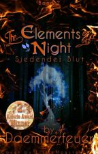 The Elements of Night - Siedendes Blut #TeaAward2018 by Daemmerfeuer