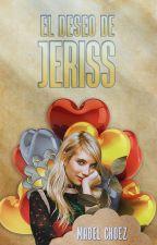 El deseo de Jeriss by MabelChoez