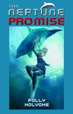 THE NEPTUNE PROMISE by PollyHolyoke