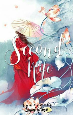 Second Wife by Mounchy