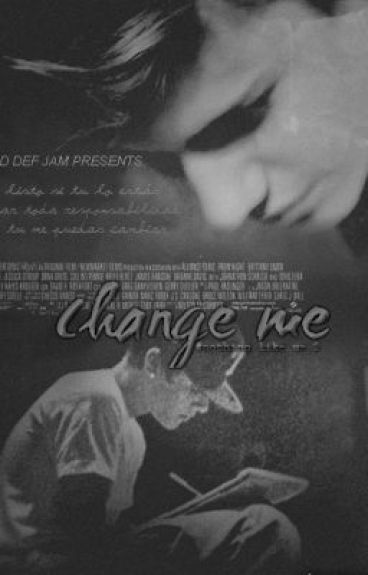 Change me [#2Nothing like us] - Justin pov's