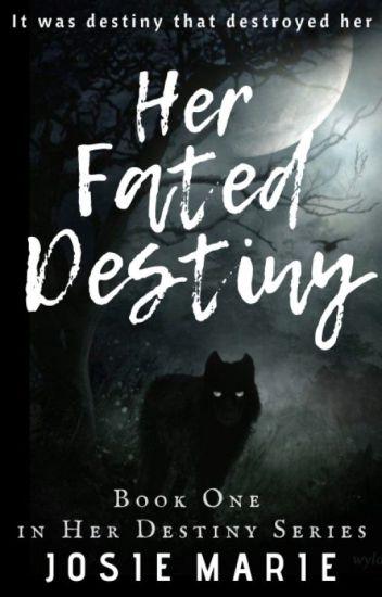 Her Fated Destiny