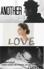 Another Love |Zayn Malik| ✓ *sin editar* by NicoleAndeCa