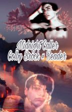 Midnight Caller (Colby Brock x Reader) by elizamorgan2005