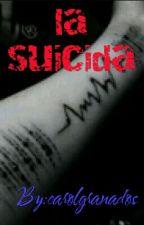 la suicida by carolgranados