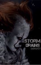 Storm Drains (pennywise love fan-fic) *completed*  by adria101