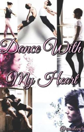Dance With My Heart by onedlovefrance