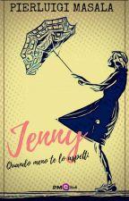 Jenny - L'assistente del Diavolo - Completo [Primo Volume - In Revisone] by PierluigiMasala