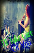 I'll Take Care Of You - A Harry Styles Fanfic by LookingForTheUnknown