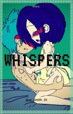 WHISPERS (+16) by Julls_Smith_15