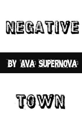 Negative Town  by Ava_On_Vinyl