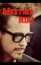 Meeting Robert Downey Jr. (Rdj fan fiction) by izzyiscrazycrazy
