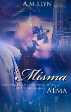 La Misma Alma by AnGiieMichelle