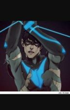 He's a dick, but he's MY Dick (NightwingXreader)  by Froggy0069org0069org