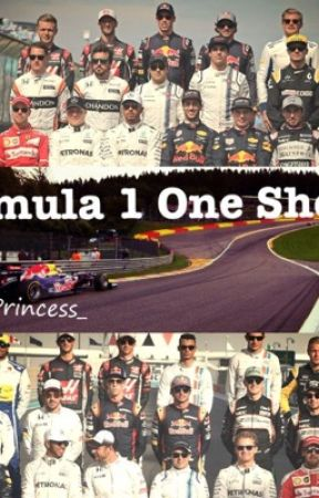 Formula 1 One Shots (Requests Closed) by F1Princess_