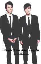 Adopted by Dan Howell by ChristaTheLlama