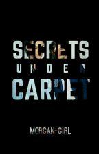 Secrets under carpet. (Larry Stylinson) [Actualizaciones lentas] by Morgan-Girl