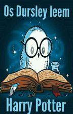 Os Dursleys lendo Harry Potter by isabel_Morgenstern