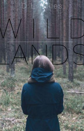 Wildlands by dlmiles