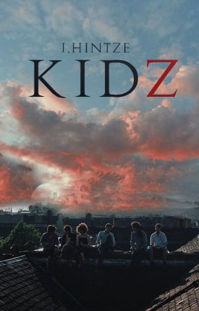 KIDZ  || Cambios #1 by DevilsLittleCreature