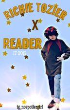 Richie Tozier x Reader It 2017  by ig_nospoilergirl
